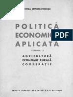 Mitita Constantinescu- Politică economică aplicată. Volumul 2 . Agricultură. Economie rurală. Cooperaţie
