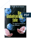 Peter Martin - Harald Schumann Die Globalisierungsfalle - Der Angriff Auf Demokratie Und Wohlstand (1998)