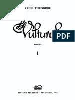 Radu Theodoru Vulturul Vol.1