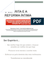Apresentação O Espírita e a Reforma Íntima