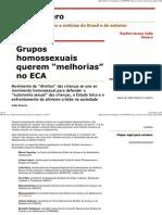 """(Julio Severo_ Grupos homossexuais querem """"melhorias"""" no ECA)"""
