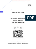 Memory of the World - Lost Memory--libraries and Archives Destroyed in the Twentieth Century