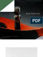 Kayak, Umiak, Canoe