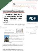 (Julio Severo_ Luiz Mott_ Pedofilia já!)