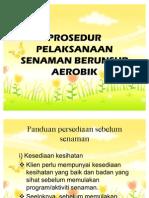Prosedur Pelaksanaan Senaman Berunsur Aerobik