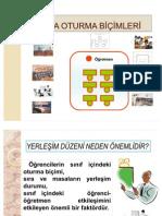 2010- 2011 SINIF YÖNETİMİ SUNUMU 5 - SINIFTA OTURMA DÜZENLERİson