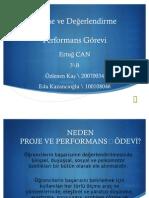 2010-2011 ÖLÇME VE DEĞERLENDİRME (Ertuğ CAN) - Performans Görevi