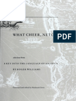 WHAT CHEER , NETOP! Selections from A Key into the Language of America, by Roger Williams.