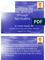 Awakening the  Inner strength  through  Spirituality