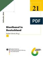 21. Schriftenreihe - Nachwachsende Rohstoffe -. Bio Ethanol in Deutschland Norbert Schmitz (Hrsg.)