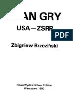 1. Brzezinski Zbigniew, Plan Gry. Usa Vc ZSRR, s. 1-69