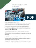 Cuanto gana un Ingeniero Industrial en Perú