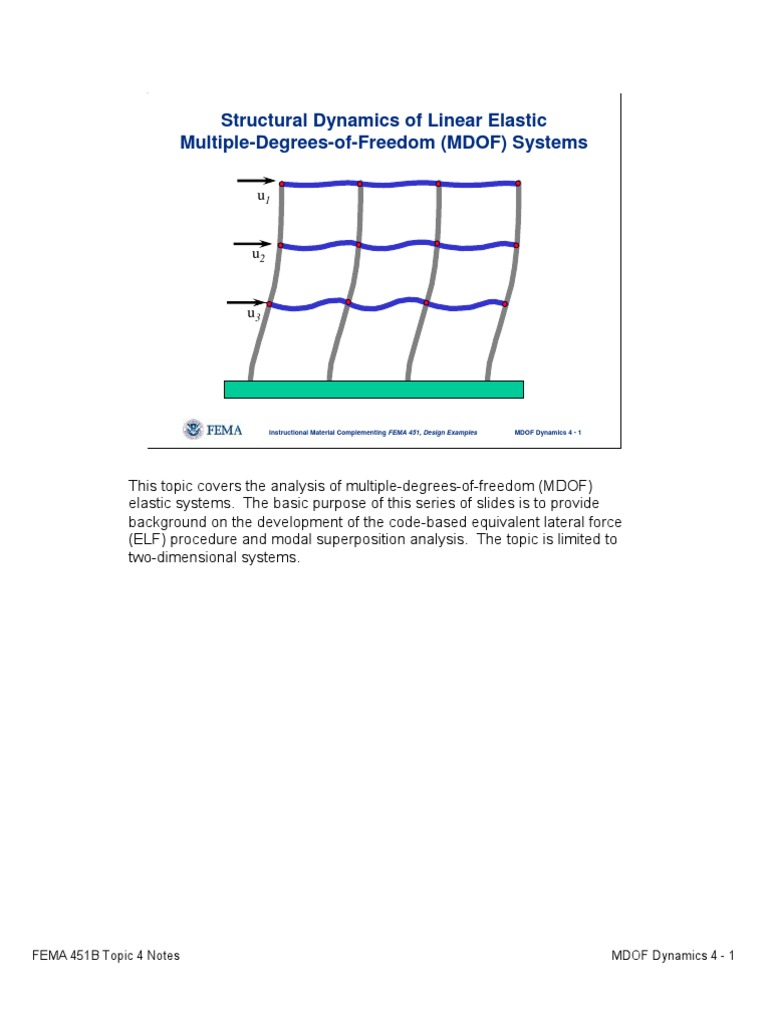 Structural Dynamics Of Linear Elastic Multiple Degrees Of Freedom Normal Mode Stiffness