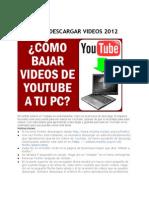 Como Descargar Videos 2012