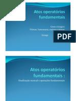 Atos Operatórios Fundamentais