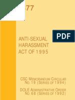 Republic Act 7877 - Anti-Sexual Harassment Act of 1995 Civil Service Commission Memorandum Circular No. 19 (Series of 1994) Department of Labor & Employment Administrative Order No. 68 (Series of 1992)