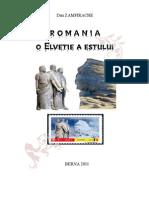 Romania - o Elvetie a Estului