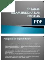 Sejarah Islam,Kristian Dan Buddha