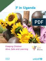 UNICEF Uganda Keeping Children Alive Safe and Learning_2011