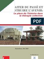 TRAITER DU PASSÉ ET CONSTRUIRE L'AVENIR:La place de l'histoire dans la thérapie collective
