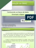 Introdução Ao DB4O