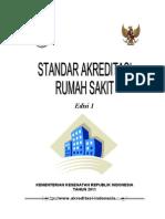 Standar Akreditasi Rs Edisi 1 - Final - Okt'2011