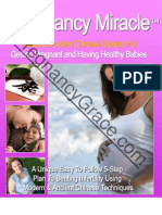 Pregnancy Miracle - Holistic and Ancient Chinese System for Getting Pregnant and Having Healthy Babies