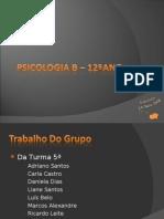 TRABALHO DE PSICOLOGIA - GRUPO 1