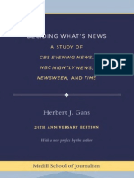 Deciding What 039 s News a Study of CBS Evening News NBC Nightly News Newsweek and Time Medill Visions of the American Press
