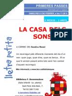 Cartell Primeres Passes. La Casa Dels Sons. Febrer 2012