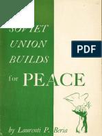 Η Σοβιετική Ένωση χτίζει για την Ειρήνη - Λαβρέντι Μπέρια - 1951 (Αγγλικά)