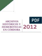 ARCHIVOS HISTÓRICOS Y HEMEROTECAS EN CÓRDOBA