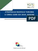 01 Strategija Razvoja Turizma Crne Gore Do 2020. Godine