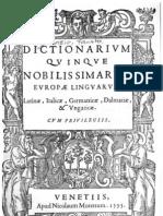 Dictionarium quinque nobilissimarum Europae linguarum, latinae, italicae, germanicae, dalmaticae et ungaricae