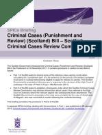SB 12-09 Criminal Cases (Punishment and Review) (Scotland) Bill – Scottish Criminal Cases Review Commission (497KB pdf).pdf