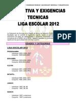 Normativa y Exigencias Tecnicas -Liga Escolar GR -2012
