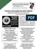 FST2012 Avaliação Anti-Fórum - Porto Alegre e Canoas, RS