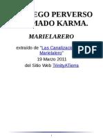 Un juego perverso llamado Karma, Marielalero.