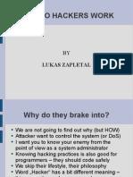 How Do Hackers Work