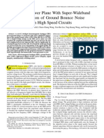 3.a Novel Power Plane With Super-wideband Elimination of Ground Bounce Noise on High Speed Circuits