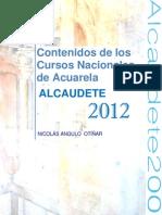 Contenidos de  Los Cursos Nacionales de Acuarela. Alcaudete 2012