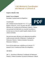 Declaratoria Del Estado de cia en El Sector de Patrimonio Cultural