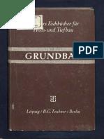 Grundbau W.E. Schulze / Fachbuch für Hoch und Tiefbau 1943