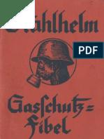 Stahlhelm Gasschutz-Fibel / Axel Ulrich 1933