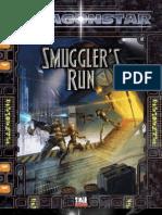 Dragon Star - Smuggler's Run