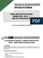 993a62 Convocatoria Becas Integrales Lima 2012k[1]