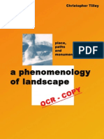 A Phenomonology of Landscapes - Place, Paths and Monuments (Christopher Tilley)