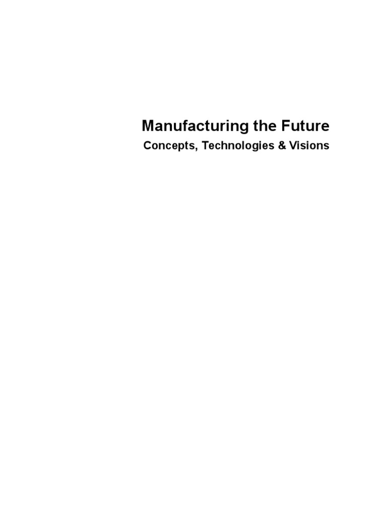 Manufacturing the Future | Agent Based Model | System
