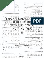 Turski Katastarski Popis Zapadne Srbije XV i XVI Vijek Knjiga II