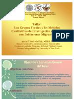 Los Grupos Focales y Los Metodos Cualitativos de Investigacion en Salud Con Poblaciones Migrantes Viladrich
